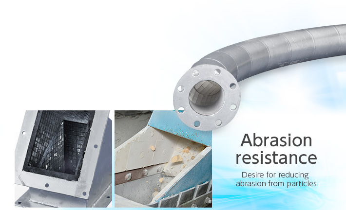 Abrasion resistance Desire for reducing abrasion from particles